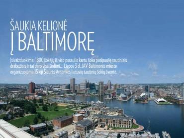 Šaukia kelionė į Baltimorę