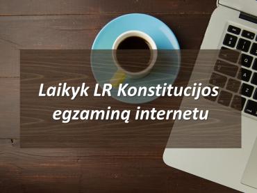 Konstitucijos egzaminą kviečiami laikyti ir užsienio lietuviai