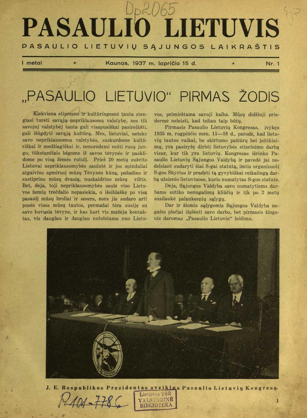 """Kaune 1937-1940 m. leisto """"Pasaulio lietuvio"""" pirmasis numeris. Redagavo Rapolas Skipitis. Lietuvos nacionalinės M.Mažvydo bibliotekos rinkiniai."""